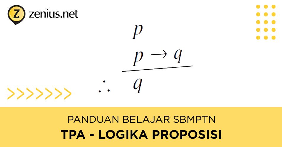 Tips Mengerjakan Soal TPS / TPA Logika Proposisi / Kuantor SBMPTN 20