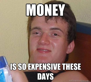 Money-is-so-expensive-today
