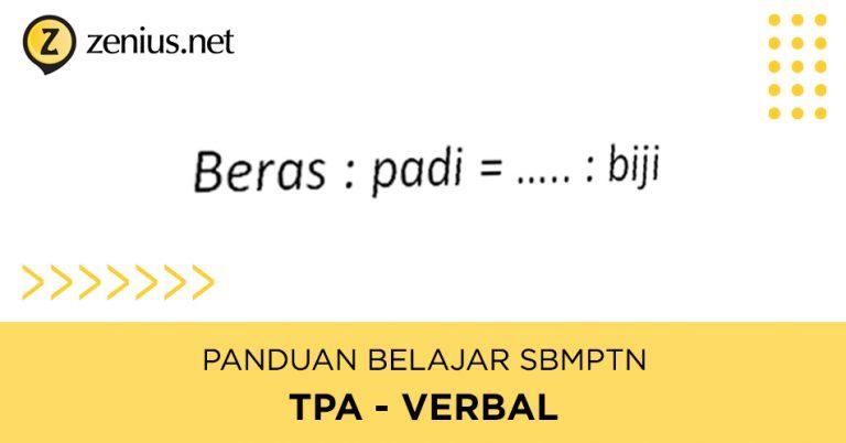 Tips Mengerjakan Soal TPA / TPS Verbal SBMPTN 87