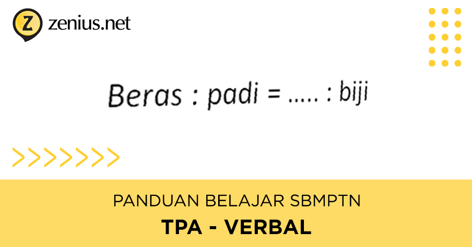 Tips Mengerjakan Soal TPA / TPS Verbal SBMPTN 22