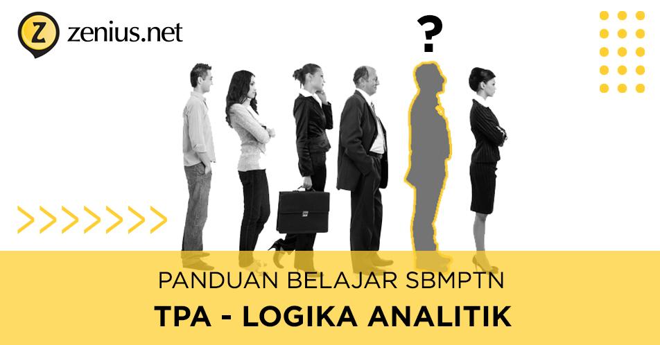 Pedoman Mengerjakan Soal TPS / TPA Analitik di SBMPTN 20