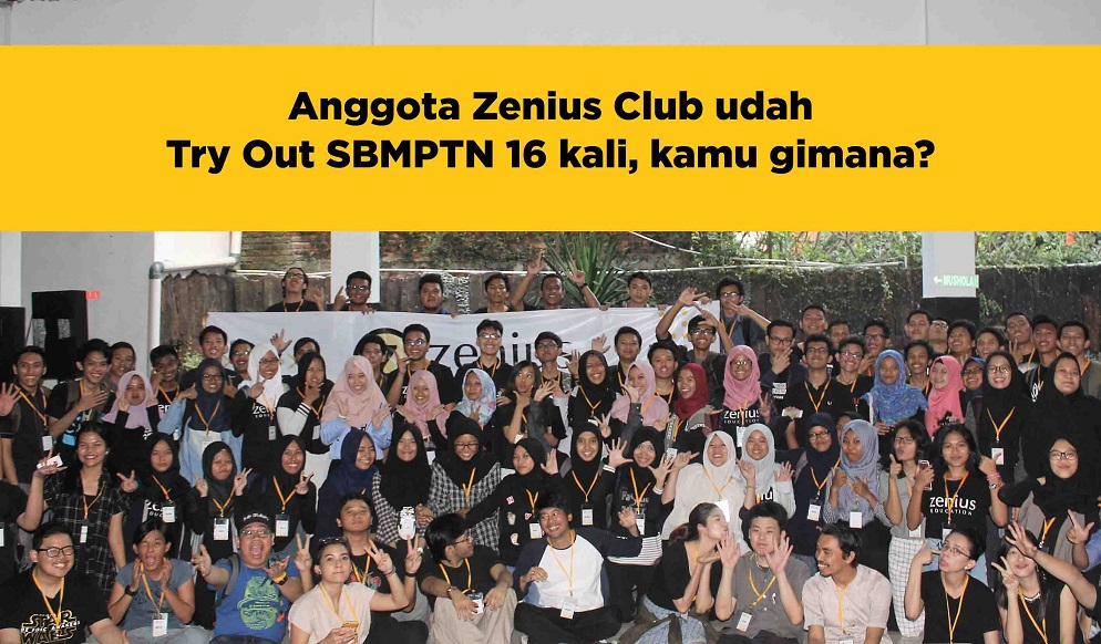 Anak Zenius Club udah 16 kali Try Out SBMPTN, kamu gimana? 33