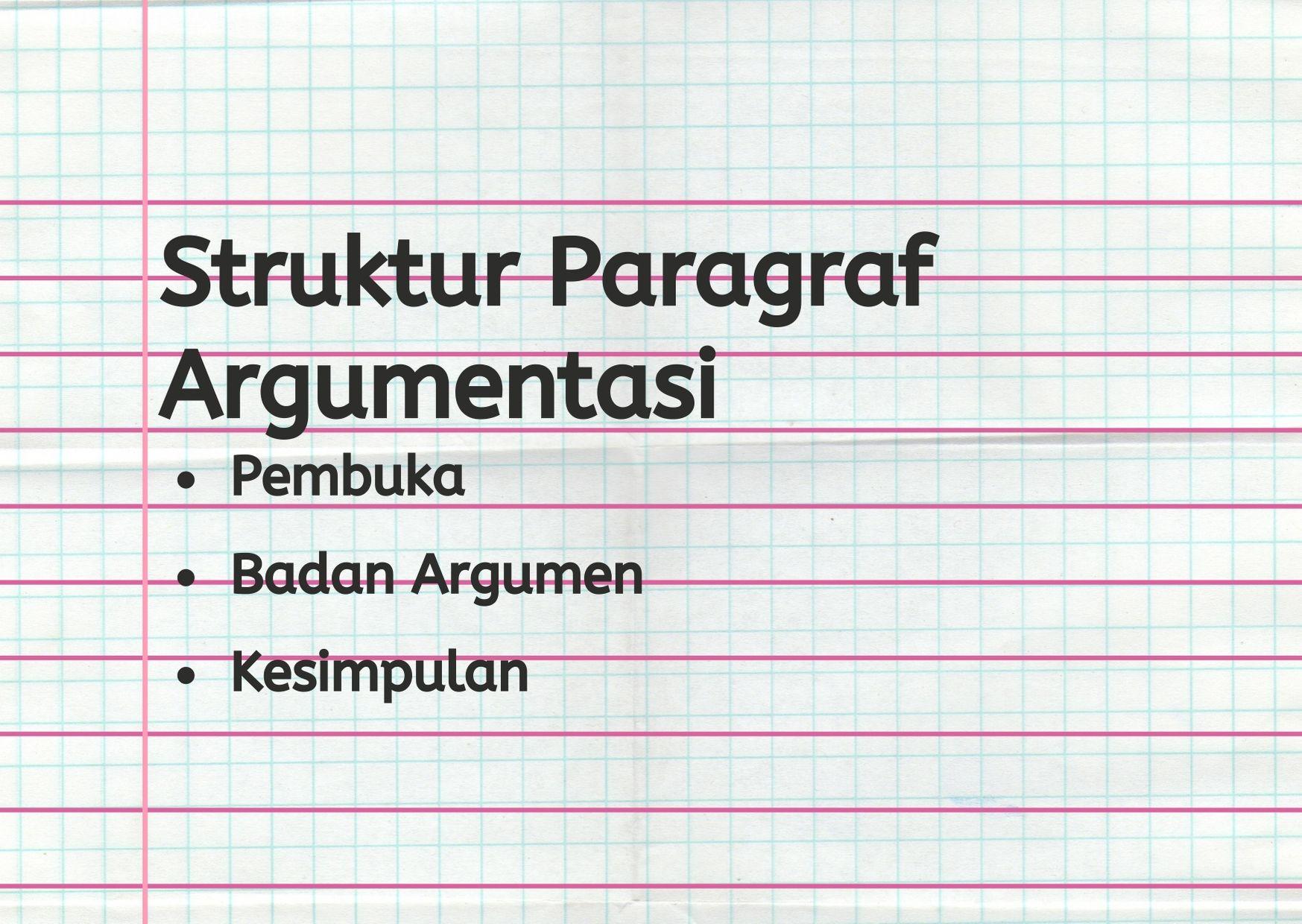 Paragraf Argumentasi: Paragraf untuk Sampaikan Argumenmu 27