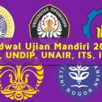 Jadwal Ujian Mandiri 2021 dari UI, UNDIP, UNAIR, ITS, IPB