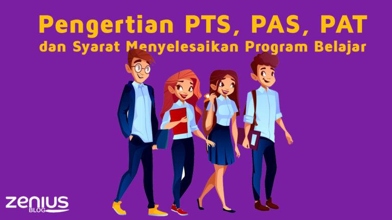 Pengertian PTS, PAS, dan PAT