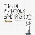 Komik: Menjadi Perfeksionis yang Perfect 21