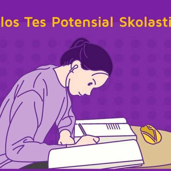 Tips Lolos Tes Potensial Skolastik UTBK