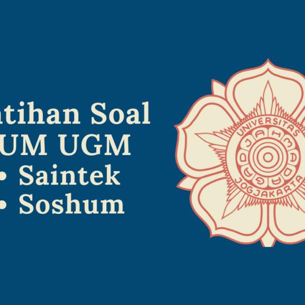 Contoh Soal UM UGM: Saintek dan Soshum Lengkap 2