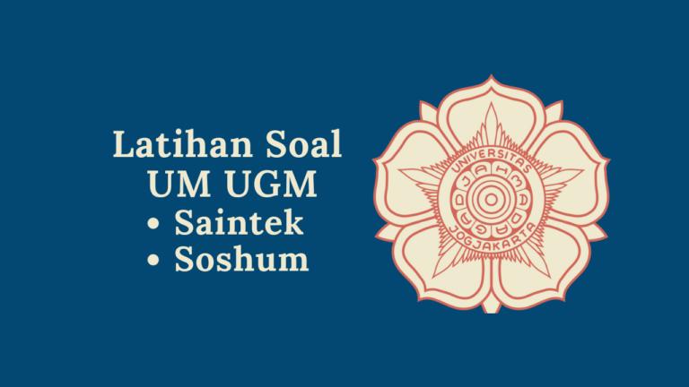 Contoh Soal UM UGM: Saintek dan Soshum Lengkap 5