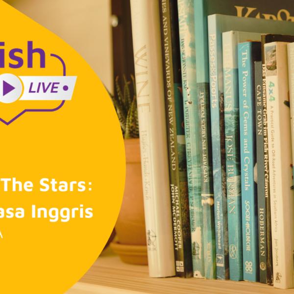 English Day: Written in The Stars: Idiom dalam Bahasa Inggris 67