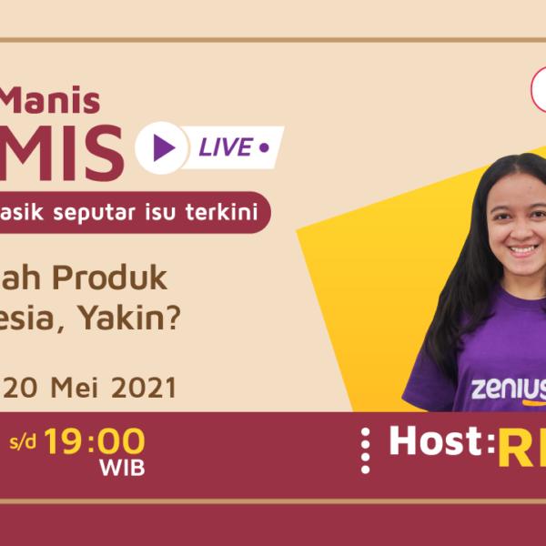 Teh Manis Kamis: Cintailah Produk Indonesia,Yakin? 4